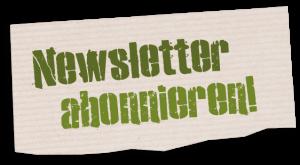Abonniere den Newsletter!